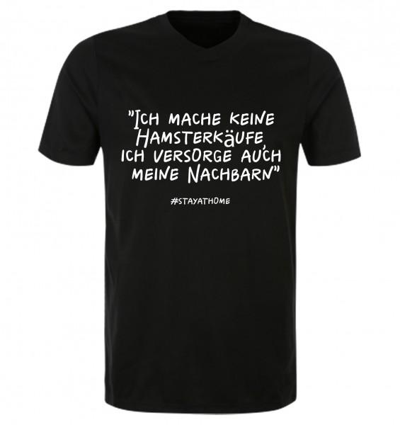 Ich mache keine Hamsterkäufe, ich versorge auch meine Nachbarn - T-Shirt (schwarz)